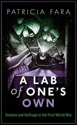 Lab Of One's Own - Fara, Patricia (fellow, Fellow, Clare College, Cambridge) - ISBN: 9780198794998