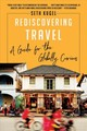 Rediscovering Travel - Kugel, Seth - ISBN: 9781631496318