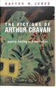 Fictions Of Arthur Cravan - Jones, Dafydd - ISBN: 9781526133236
