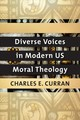 Diverse Voices In Modern Us Moral Theology - Curran, Charles E. - ISBN: 9781626166325