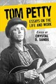 Tom Petty - Sands, Crystal D. (EDT) - ISBN: 9781476675480