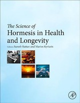 The Science of Hormesis in Health and Longevity - ISBN: 9780128142530