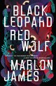 Black Leopard, Red Wolf - James, Marlon - ISBN: 9780241315583