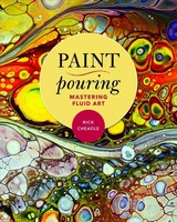 Paint Pouring - Cheadle, Rick - ISBN: 9781631582998