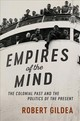 The Wiles Lectures, Empires of the Mind - Gildea, Robert - ISBN: 9781107159587