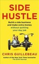 Side Hustle - Guillebeau, Chris - ISBN: 9781509859054