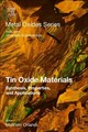 Metal Oxides, Tin Oxide Materials--Synthesis, Properties, and Applications - ISBN: 9780128159248
