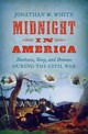 Midnight In America - White, Jonathan W. - ISBN: 9781469652085
