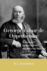 Geroepen door de Opperherder - Ds. B.A.  Ramsbottom - ISBN: 9789402907551