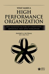 What Makes a High Performance Organization - André de Waal - ISBN: 9789492004789