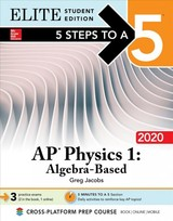5 Steps To A 5: Ap Physics 1 Algebra-based 2020 Elite Student Edition - Jacobs, Greg - ISBN: 9781260454833
