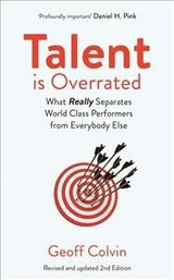 Talent Is Overrated 2nd Edition - Colvin, Geoff - ISBN: 9781529309133