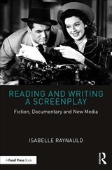 Reading And Writing A Screenplay - Raynauld, Isabelle (university Of Montreal, Canada) - ISBN: 9781138476769