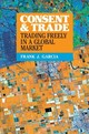 Consent And Trade - Garcia, Frank J. (boston College, Massachusetts) - ISBN: 9781108473255