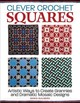 Clever Crochet Squares - Gullberg, Maria - ISBN: 9781570769542