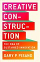 Creative Construction - Pisano, Gary P. - ISBN: 9781610398770
