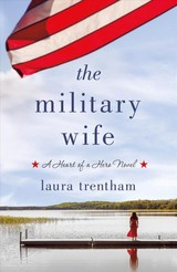 Military Wife - Trentham, Laura - ISBN: 9781250145536