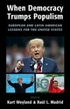 When Democracy Trumps Populism - Weyland, Kurt (EDT)/ Madrid, Raul L. (EDT) - ISBN: 9781108728829