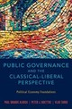 Public Governance And The Classical-liberal Perspective - Tarko, Vlad (assistant Professor, Department Of Political Economy And Moral... - ISBN: 9780190267032