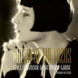Women Of The 1920s: Style, Glamour And The Avant-garde - Bleitner, ,thomas - ISBN: 9780789213471