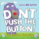 Don't Push The Button! - Cotter, Bill - ISBN: 9781492680116