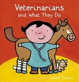 Veterinarians And What They Do - Slegers, Liesbet - ISBN: 9781605374956