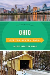 Ohio Off The Beaten Path (r) - Finch, Jackie Sheckler - ISBN: 9781493037599