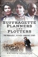 Suffragette Planners And Plotters - Atherton, Kathryn - ISBN: 9781526722966
