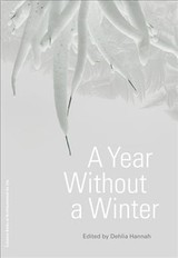 Year Without A Winter - Hannah, Dehlia - ISBN: 9781941332382