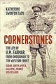 Cornerstones: The Life Of H.m. Farmar, From Omdurman To The Western Front - Swinfen Eady, Katherine - ISBN: 9781910777435