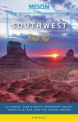 Moon Southwest Road Trip (second Edition) - Hull, Tim - ISBN: 9781640490062