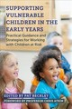 Supporting Vulnerable Children In The Early Years - Beckley, Pat (EDT)/ Atkin, Professor Chris (FRW) - ISBN: 9781785922374