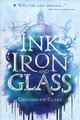 Ink, Iron, And Glass - Clare, Gwendolyn - ISBN: 9781250294555
