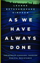 As We Have Always Done - Betasamosake Simpson, Leanne - ISBN: 9781517903862