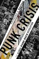 Punk Crisis - Patton, Raymond A. (director Of Educational Partnerships And General Educat... - ISBN: 9780190872366