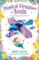 Magical Kingdom Of Birds: The Missing Fairy-wrens - Booth, Anne - ISBN: 9780192766250