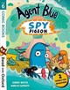 Read With Oxford: Stage 6: Comic Books: Agent Blue, Spy Pigeon - White, Debbie - ISBN: 9780192769794