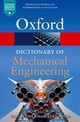 Dictionary Of Mechanical Engineering - Escudier, Marcel (emeritus Professor, Department Of Engineering, The Univer... - ISBN: 9780198832102
