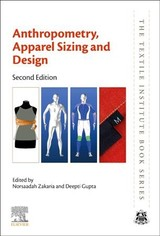 The Textile Institute Book Series, Anthropometry, Apparel Sizing and Design - ISBN: 9780081026045