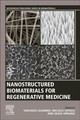 Nanostructured Biomaterials For Regenerative Medicine - ISBN: 9780081025949