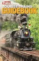 Tourist Trains Guidebook - Trains Magazine (COR)/ Rehberg, Randy (EDT)/ Ford, Tom (ILT) - ISBN: 9781627004091