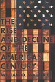 Rise And Decline Of The American Century - Walker, William O., III - ISBN: 9781501726132
