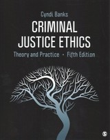 Criminal Justice Ethics - Banks, Cyndi L. - ISBN: 9781544353593