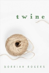 Twine - Rogers, Dorriah - ISBN: 9781682618677
