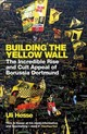 Building The Yellow Wall - Hesse, Uli - ISBN: 9781474606257