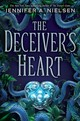 Deceiver's Heart (the Traitor's Game, Book 2) - Nielsen, Jennifer A. - ISBN: 9781338045413