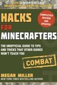 Hacks For Minecrafters: Combat Edition - Miller, Megan - ISBN: 9781510738041