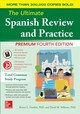 Ultimate Spanish Review And Practice, Premium Fourth Edition - Gordon, Ronni; Stillman, David - ISBN: 9781260452396