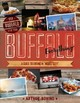 "Buffalo Everything - A Guide To Eating In ""the Nickel City"" - Bovino, Arthur - ISBN: 9781682681220"