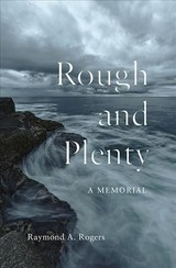 Rough And Plenty - Rogers, Raymond A. - ISBN: 9781771124362